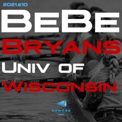 2021e10 - Rowers Choice Podcast - Bebe Bryans