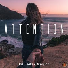 Attention (D&L BEATS x XI AQUARII)