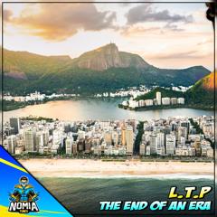 L.T.P - The End Of An Era [NomiaTunes Release]