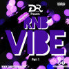 Download DannyD Presents - RNB Vibe Noughties Pt.1 Mp3