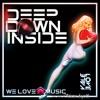 Deep Down Inside (House Golden Mix)