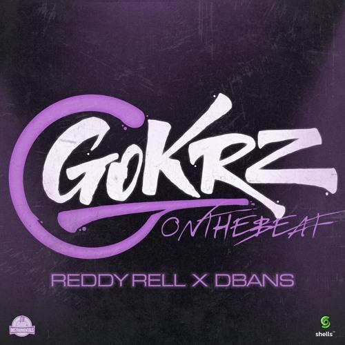 Reddy Rell & DBans - GoKRZonthebeat