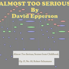 David Epperson - Almost Too Serious