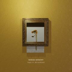 Daju - Kodak Moment (Feat. Ro & Koins)