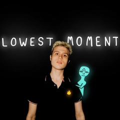 Lowest Moment (Cole Lumpkin x DECAP)