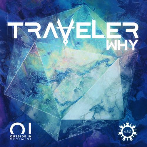 Traveler - Why (Original Mix)