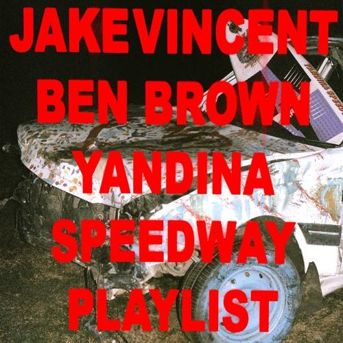 YANDINA SPEEDWAY Playlist