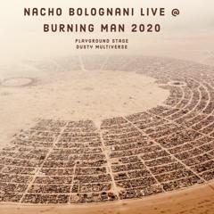 Nacho Bolognani - Live at Burning Man 2020