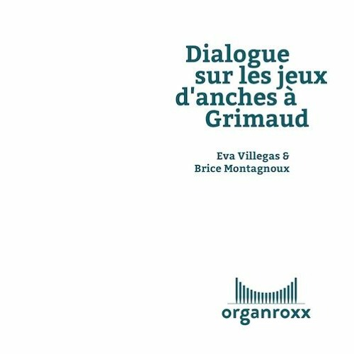 Dialogue sur les jeux d'anches à Grimaud