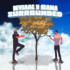Surrounded (feat. Bama)