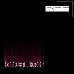 Because: Episode 25 - Techno