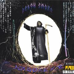 Death Smoke w/  EXE