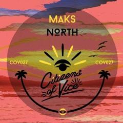 PREMIERE: Maks - North (Original Mix) [Citizens Of Vice]