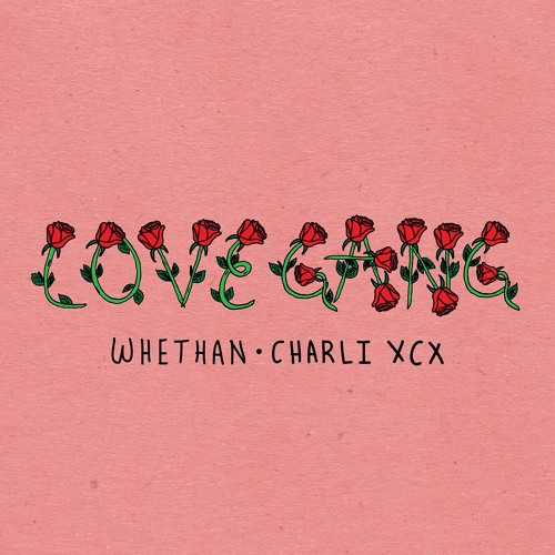 love gang (feat. Charli XCX)