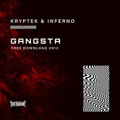 KrypteK & Inferno - Gangsta (Free Download)