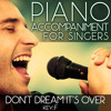 Don't Dream It's over (Piano Accompaniment of I Dreamed a Dream & Susan Boyle - Key: F) [Karaoke Backing Track]