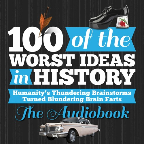Michael Smith on Radio Show about His New Audiobook '100 of the Worst Ideas in History'