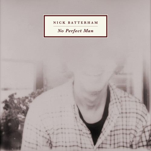 Nick Batterham - No Perfect Man