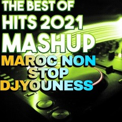 hit maroc 2021 non stop by djyouness