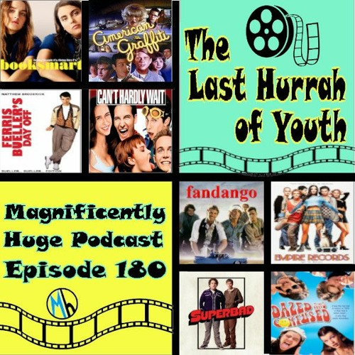 Episode 180 - The Last Hurrah Of Youth