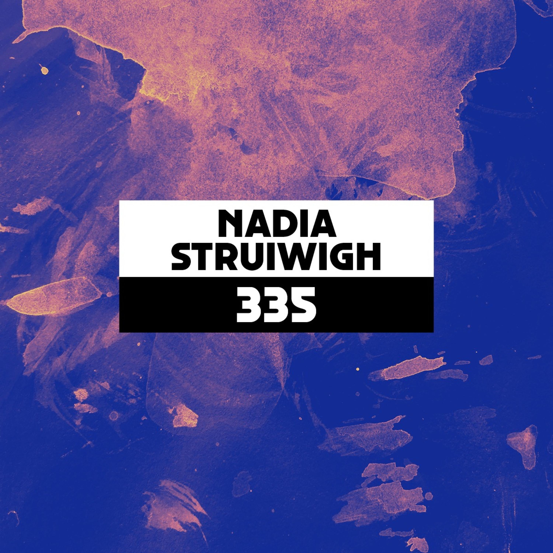 Dekmantel Podcast 335 - Nadia Struiwigh