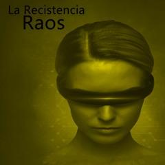 Raos - La Resistencia ( Mescalina Records )