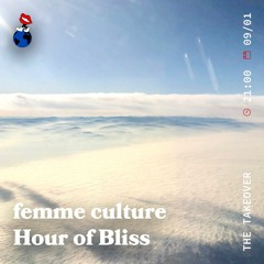 femme culture's hour of bliss ~ FOUNDATION FM