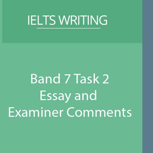 Review of amazing Band 7 Task 2 Essay