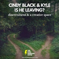 Leaving the Show - Building a Creative Space - Discernment - with Cindy Black