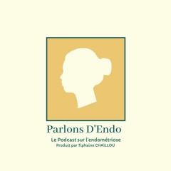 Parlons D'Endo - Episode 4 - Professeur Ayoubi, parlez nous d'endométriose !