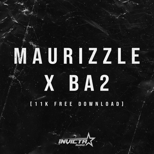 Download Maurizzle x BA2 - 11K EP mp3