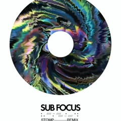 SUBFOCUS - STOMP - DAYBREAK REMIX COMP ENTRY. ( Please click more to get download )