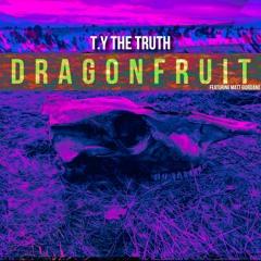 Dragonfruit (feat. Matt Giordano) [Prod by. TY-K1A]