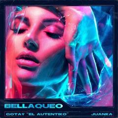 Gotay El Autentiko Ft. Juanka - Bellaqueo