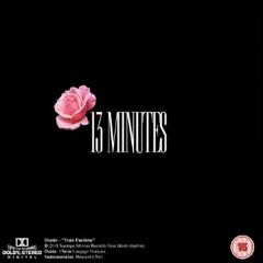 13 Minutes - Dustin Ft. Ntsailli (aka Mouk)