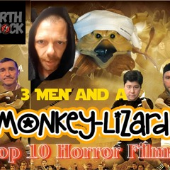 3 Men And A MoNKeY-LiZaRD Episode 32 With Darth Rock LIVESTREAM Top 10 Horror Films