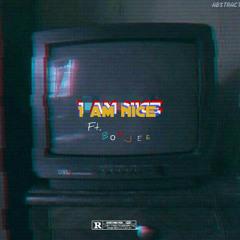 I am N.I.C.E [feat. Boujee]