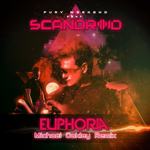 Euphoria (feat. Scandroid) (Michael Oakley Remix)