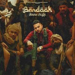 Bandook (Original) Karan Aujla
