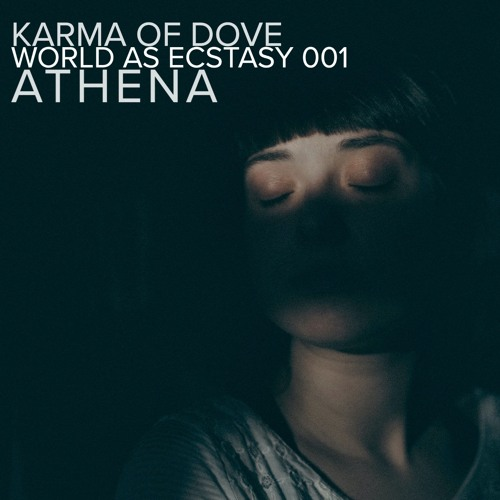 World As Ecstasy #001 — Athena: World Music and Indie Dance