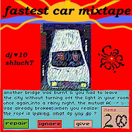 ♥ 10 Fastest Car Mixtape ~ DJ ShluchT