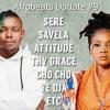Afrobeats Update #9 (Thy Grace | Attitude | Cho Cho | Ye Dja | Savela | Sere | etc)