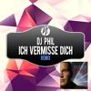 Ich Vermisse Dich (De-Grees Remix)