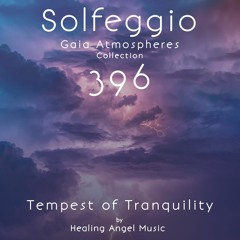 Tempest of Tranquility ~ 396 Hz