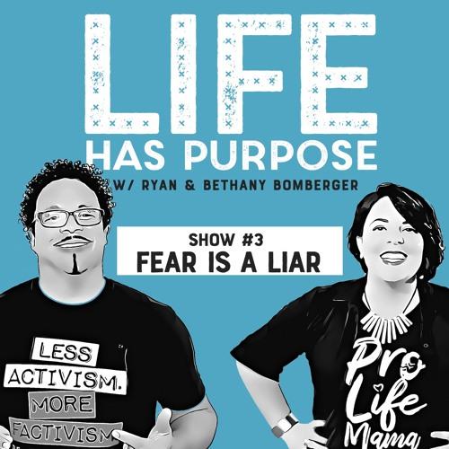 SHOW #3: Fear Is a Liar