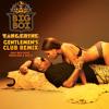 Tangerine (Gentlemen's Club Remix) (Edited Version) [feat. Bun B, Fabolous & Rick Ross]