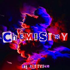 LEEK - CHEMISTRY - (FT.PATTYICE)