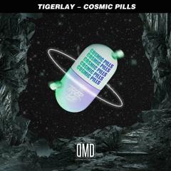 Tigerlay - Cosmic Pills 🛸 (original mix)