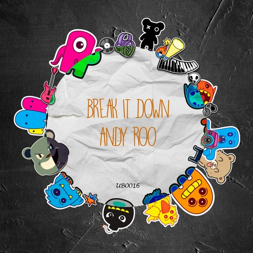 Andy Roo - Break It Down (Extended Mix)