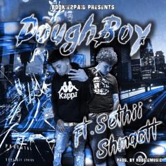 DoughBoy Feat. Sethii Shmactt (Prod. By HoodieMusic)